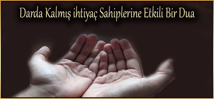 Darda Kalmış ihtiyaç Sahiplerine Etkili Bir Dua