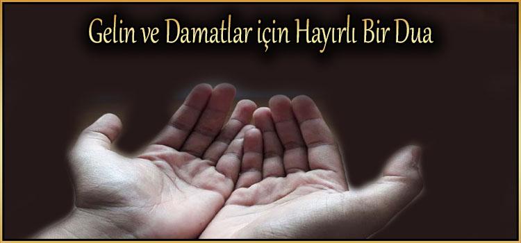 Gelin ve Damatlar için Hayırlı Bir Dua