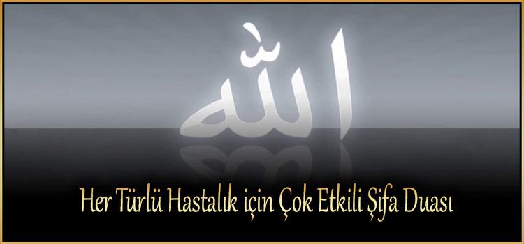 Her Türlü Hastalık için Çok Etkili Şifa Duası