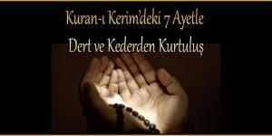 Kuran-ı Kerim'deki 7 Ayetle Dert ve Kederden Kurtuluş