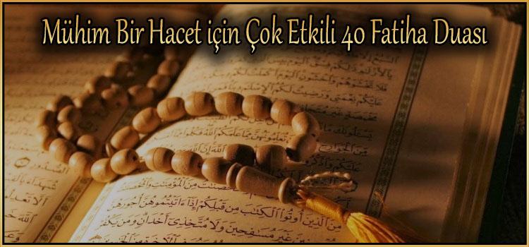 Mühim Bir Hacet için Çok Etkili 40 Fatiha Duası