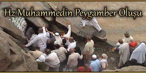 Hz Muhammedin Peygamber Oluşu