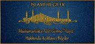 """Müslümanlıkta Adet Görme """"Hayız"""" Hakkında Açıklayıcı Bilgiler"""
