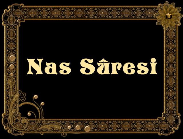 Nâs Suresi