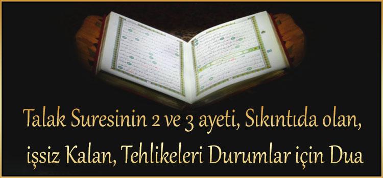 Talak Suresinin 2 ve 3 ayeti, Sıkıntıda olan, işsiz Kalan, Tehlikeleri Durumlar için Dua