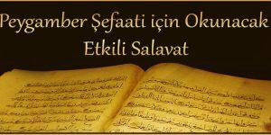 Peygamber Şefaati için Okunacak Etkili Salavat