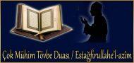 Çok Mühim Tövbe Duası / Estağfirullahe'l-azîm