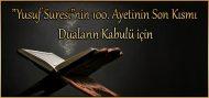 """""""Yusuf Suresi""""nin 100. Ayetinin Son Kısmı Duaların Kabulü için"""