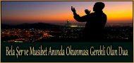 Bela Şer ve Musibet Anında Okunması Gerekli Olan Dua
