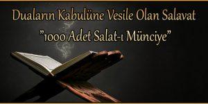 """Duaların Kabulüne Vesile Olan Salavat """"1000 Adet Salat-ı Münciye"""""""