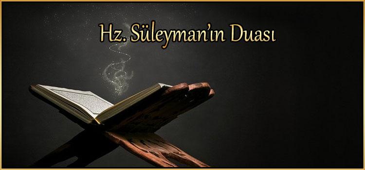 Hz. Süleyman'ın Duası
