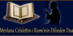 Mevlana Celalettin-i Rumi'nin Dilinden Dua
