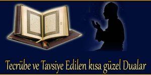 Tecrübe ve Tavsiye Edilen kısa güzel Dualar