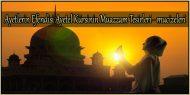 Ayetlerin Efendisi Ayetel Kürsinin Muazzam Tesirleri – mucizeleri