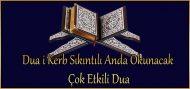 *Dua i Kerb Sıkıntılı Anda Okunacak Çok Etkili Dua