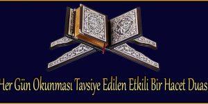 Her Gün Okunması Tavsiye Edilen Etkili Bir Hacet Duası