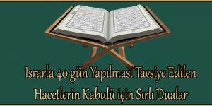 Israrla 40 gün Yapılması Tavsiye Edilen – Hacetlerin Kabulü için Sırlı Dualar