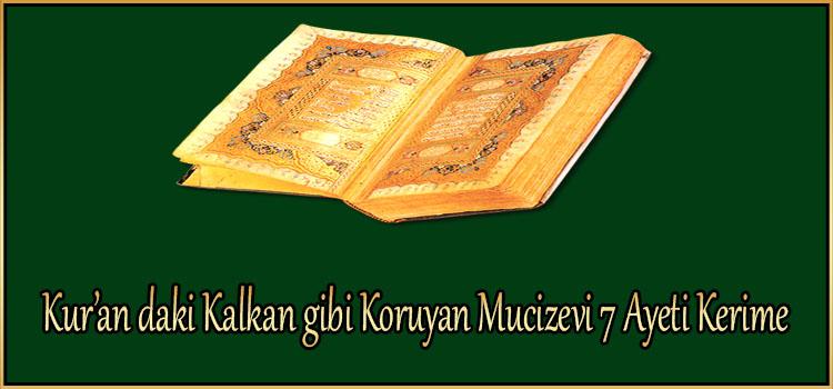 Kur'an daki Kalkan gibi Koruyan Mucizevi 7 Ayeti Kerime