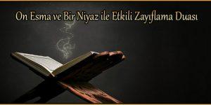 On Esma ve Bir Niyaz ile Etkili Zayıflama Duası
