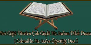 Yeri Göğü Titreten Çok Güçlü Hz. isa'nın Dilek Duası ( Cebrail'in Hz. isa'ya Öğrettiği Dua )