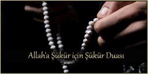 Allah'a Şükür için Şükür Duası