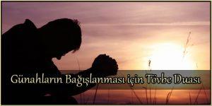 Günahların Bağışlanması için Tövbe Duası