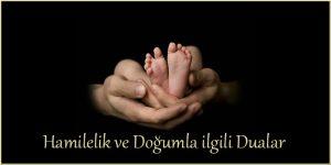 Hamilelik ve Doğumla ilgili Dualar