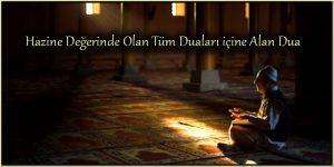 Hazine Değerinde Olan Tüm Duaları içine Alan Dua