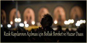 Rızık Kapılarının Açılması için Bolluk Bereket ve Huzur Duası