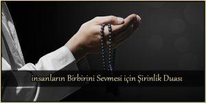 insanların Birbirini Sevmesi için Şirinlik Duası