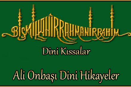 Ali Onbaşı Dini Hikayeler