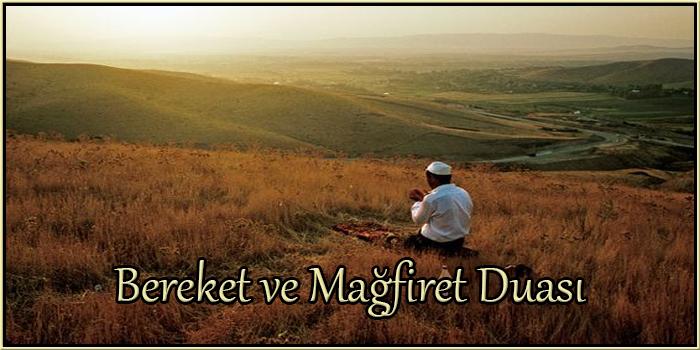 Bereket ve Mağfiret Duası