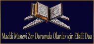 Maddi Manevi Zor Durumda Olanlar için Etkili Dua