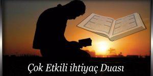 Çok Etkili ihtiyaç Duası