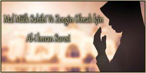 Mal Mülk Sahibi Ve Zengin Olmak İçin Al-i İmran Suresi