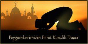 Peygamberimizin Berat Kandili Duası