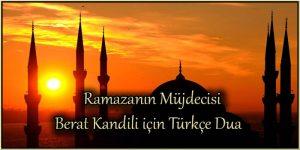 Ramazanın Müjdecisi Berat Kandili için Türkçe Dua