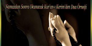 Namazdan Sonra Okunacak Kur'an-ı Kerim'den Dua Örneği