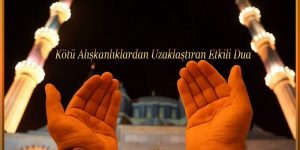 Kötü Alışkanlıklardan Uzaklaştıran Etkili Dua