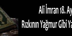 Ali İmran 18. Ayet, Rızkının Yağmur Gibi Yağması İçin