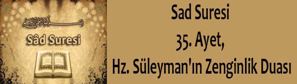 Sad Suresi 35. Ayet, Hz. Süleyman'ın Zenginlik Duası