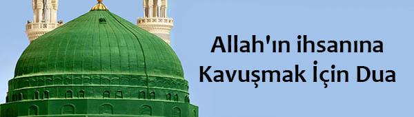Allah'ın ihsanına Kavuşmak İçin Dua