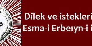 Dilek ve istekleriniz için Esma-i Erbeıyn-i idrisiyye