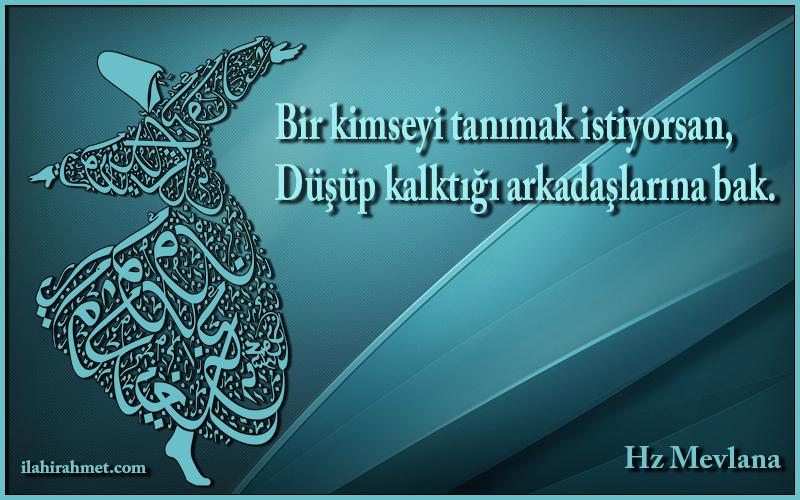 Mevlana Sözleri, Etkileyici Güzellikte Mevlana Sözleri
