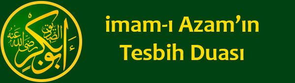 imam-ı Azam'ın Tesbih Duası