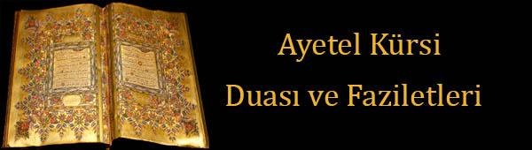 Ayetel Kürsi Duası ve Faziletleri