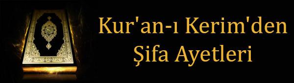 Kur'an-ı Kerim'den Şifa Ayetleri