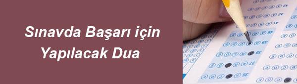 Sınavda Başarı için Yapılacak Dua