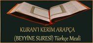 KURAN'I KERİM ARAPÇA (BEYYİNE SURESİ) Türkçe Meali