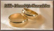 Evlilik – Evlenmek için Okunacak Dua